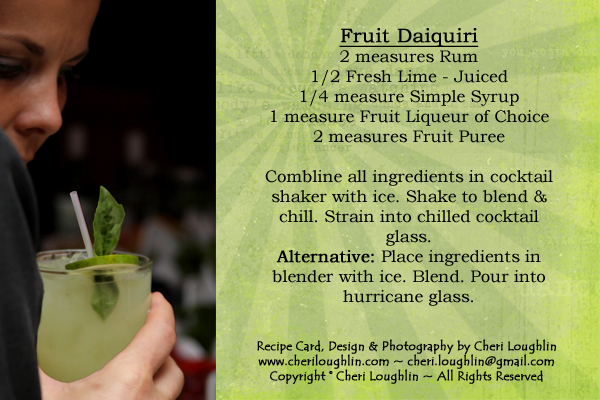Fruit Daiquiri - Cocktail Recipe Card created by Cheri Loughlin - photo copyright Cheri Loughlin