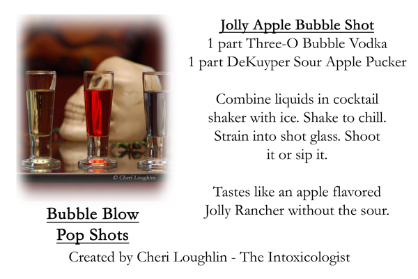 Jolly Apple Blow Pop Shot - Three-O Bubble Vodka recipe card - photo copyright Cheri Loughlin