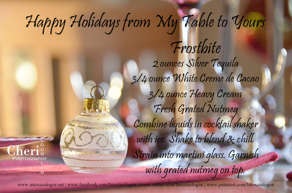 Happy Holidays from My Table to Yours - Frostbite Cocktail