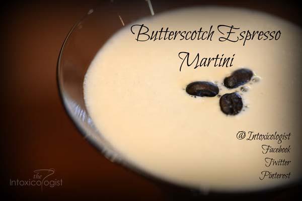 Butterscotch Espresso Martini  Rum Creme de Cacao Butterscotch Schapps Espresso